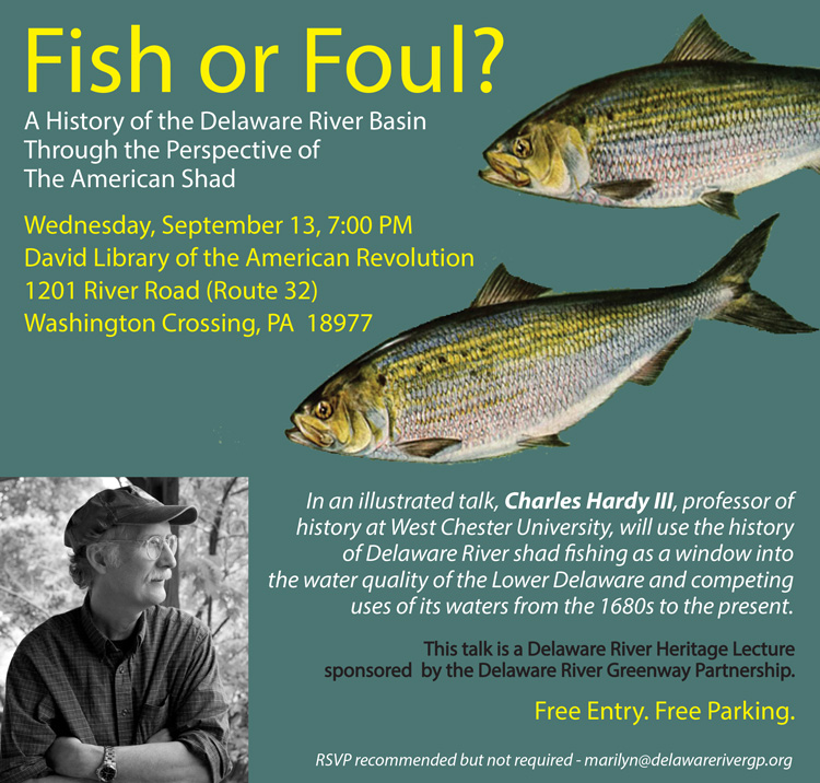 Fish or Foul? A history of the Delaware Basin through the perspective of the American Shad