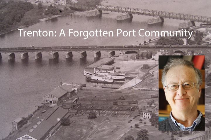 """Trenton – A Forgotten Port Community"""